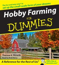 Hobby Farming for Dummies - Theresa Husarik - audiobook