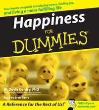 Happiness for Dummies - W. Doyle Gentry - audiobook
