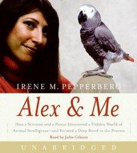 Alex & Me - Irene Pepperberg - audiobook