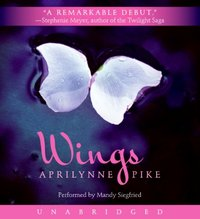 Wings - Aprilynne Pike - audiobook