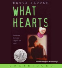 What Hearts - Bruce Brooks - audiobook