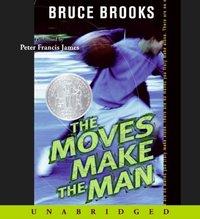 Moves Make the Man - Bruce Brooks - audiobook