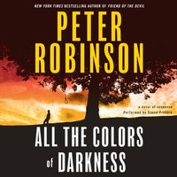 All the Colors of Darkness - Peter Robinson - audiobook