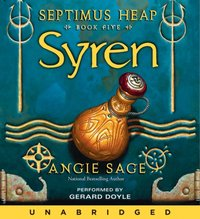Septimus Heap, Book Five: Syren - Angie Sage - audiobook