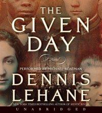 Given Day - Dennis Lehane - audiobook