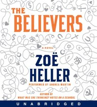 Believers - Zoe Heller - audiobook