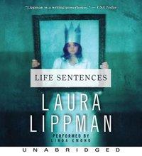 Life Sentences - Laura Lippman - audiobook