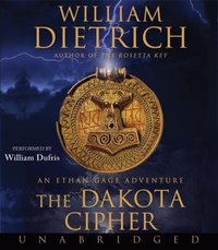 Dakota Cipher - William Dietrich - audiobook