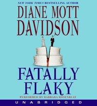 Fatally Flaky - Diane Mott Davidson - audiobook