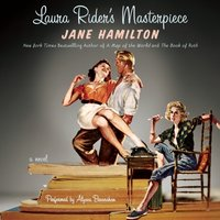 Laura Rider's Masterpiece - Jane Hamilton - audiobook