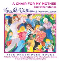 Chair For My Mother and Other Stories - Vera B. Williams - audiobook