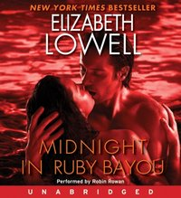 Midnight in Ruby Bayou - Elizabeth Lowell - audiobook