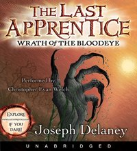 Last Apprentice: Wrath of the Bloodeye (Book 5) - Joseph Delaney - audiobook