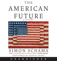 American Future - Simon Schama - audiobook