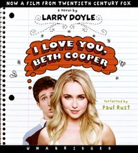 I Love You, Beth Cooper - Larry Doyle - audiobook