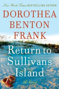 Return to Sullivans Island - Dorothea Benton Frank - audiobook