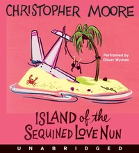 Island of the Sequined Love Nun - Christopher Moore - audiobook