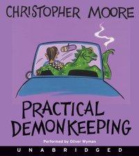 Practical Demonkeeping - Christopher Moore - audiobook