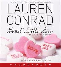 Sweet Little Lies - Lauren Conrad - audiobook