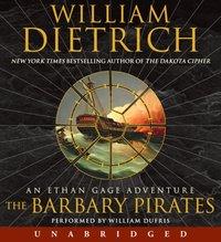 Barbary Pirates - William Dietrich - audiobook
