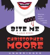 Bite Me - Christopher Moore - audiobook