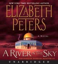 River in the Sky - Elizabeth Peters - audiobook
