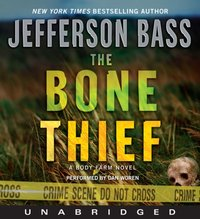 Bone Thief - Jefferson Bass - audiobook