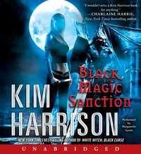 Black Magic Sanction - Kim Harrison - audiobook