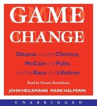 Game Change - John Heilemann - audiobook