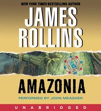 Amazonia - James Rollins - audiobook