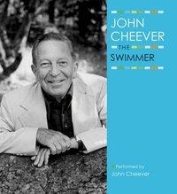 Swimmer - John Cheever - audiobook