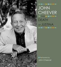 Death of Justina - John Cheever - audiobook