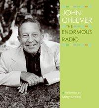 Enormous Radio - John Cheever - audiobook