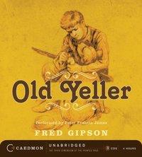Old Yeller - Fred Gipson - audiobook