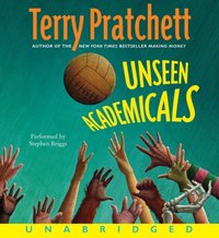 Unseen Academicals - Terry Pratchett - audiobook