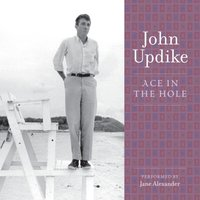 Ace in the Hole - John Updike - audiobook