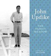 Family Meadow - John Updike - audiobook