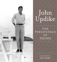 Persistence of Desire - John Updike - audiobook