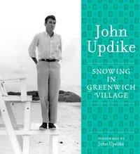 Snowing in Greenwich Village - John Updike - audiobook