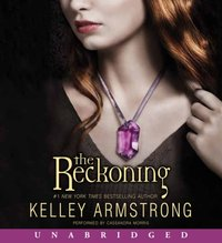 Reckoning - Kelley Armstrong - audiobook