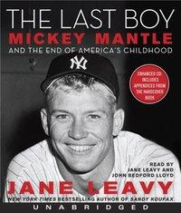 Last Boy - Jane Leavy - audiobook