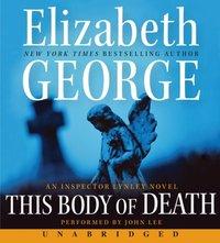 This Body of Death - Elizabeth George - audiobook