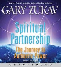 Spiritual Partnership - Gary Zukav - audiobook