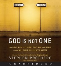 God Is Not One - Stephen Prothero - audiobook