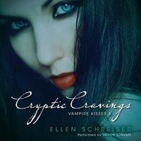 Vampire Kisses 8: Cryptic Cravings - Ellen Schreiber - audiobook