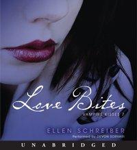 Vampire Kisses 7: Love Bites - Ellen Schreiber - audiobook