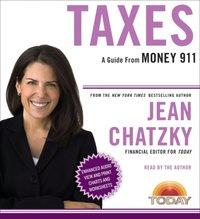 Money 911: Taxes - Jean Chatzky - audiobook