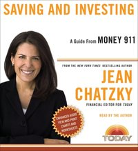 Money 911: Saving and Investing - Jean Chatzky - audiobook