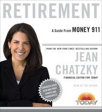 Money 911: Retirement - Jean Chatzky - audiobook
