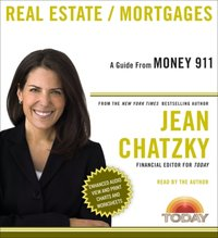 Money 911: Real Estate/Mortgages - Jean Chatzky - audiobook